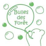 Bulles des Forêt